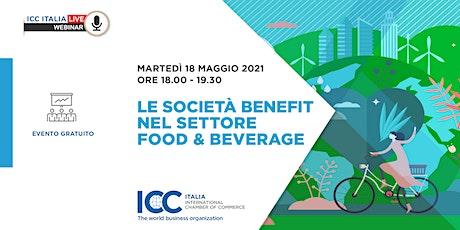 Le Società Benefit nel settore Food & Beverage biglietti