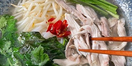 How to make an authentic Vietnamese dish - Pho Ga (Chicken Pho) tickets