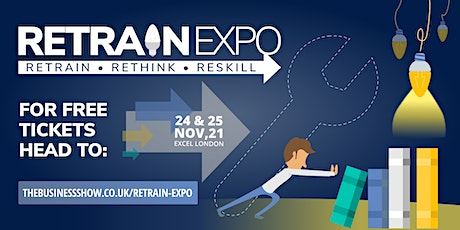 Retrain Expo at The Business Show tickets