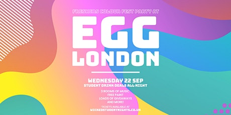 Freshers Colour paint party 2021 @ Egg LDN tickets