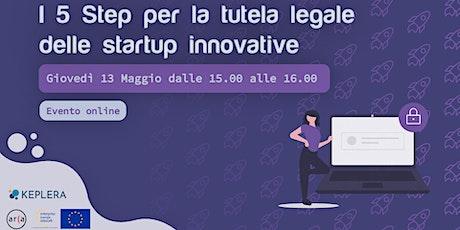 I 5 Step per la tutela legale delle startup innovative biglietti