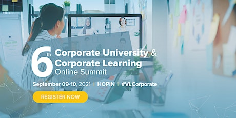 6th Corporate University & Corporate Learning Online Summit tickets