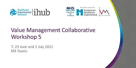 Value Management Collaborative Workshop 5 tickets