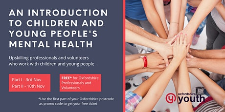 An Introduction to Children and Young People's Mental Health tickets
