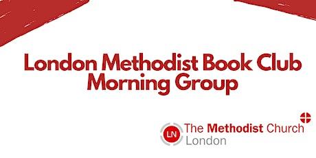 London Methodist Book Club: Morning Group tickets