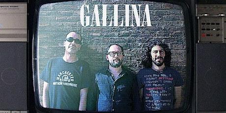 Gallina en concert entradas