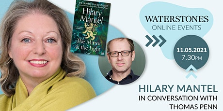 Hilary Mantel in conversation with Thomas Penn tickets