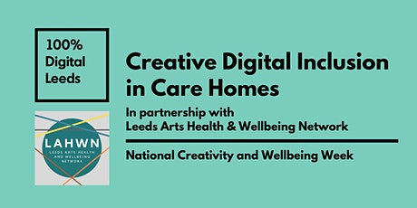 Creative Digital Inclusion in Care Homes tickets