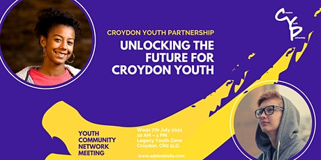 Unlocking the Future for Croydon Youth  Hosted by Croydon Youth Partnership tickets