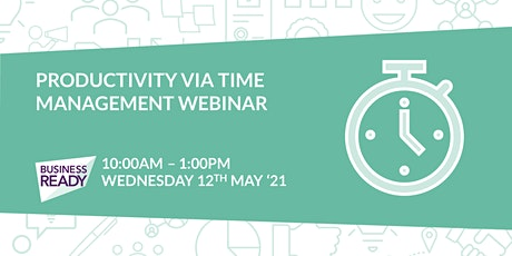 Productivity via Time Management Webinar tickets