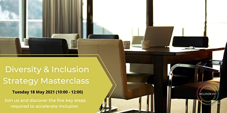 Diversity & Inclusion Strategy Masterclass tickets
