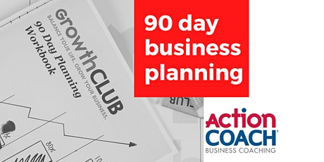 Growth Club 90 day planning tickets