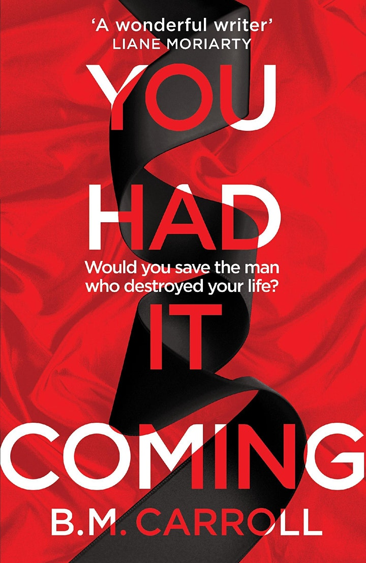 Book Launch: You Had It Coming by B.M. Carroll image