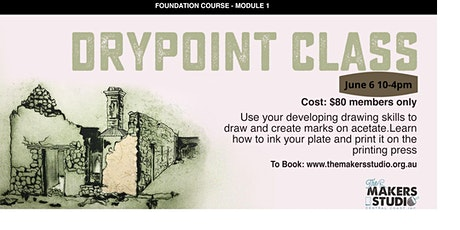 Dry point Class (Foundation Course) Module 1 tickets
