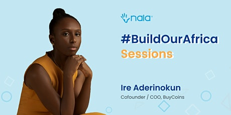 Build Our Africa Sessions 010: Ire Aderinokun tickets