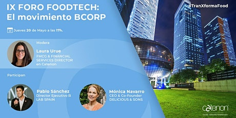 IX FORO FOODTECH: El movimiento BCORP Tickets