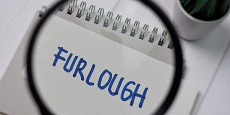 Furlough: did you get it right? tickets