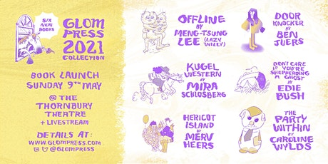 Glom Press 2021 Collection Launch tickets