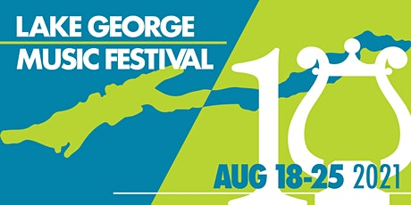 Lake George Music Festival - August 18-25, 2021 tickets