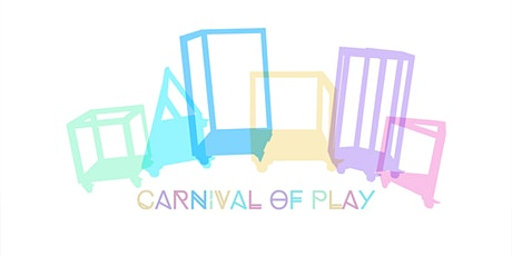 Sunday Spot Play Space: Carnival of Play by Natalie Zervou-Kerruish tickets