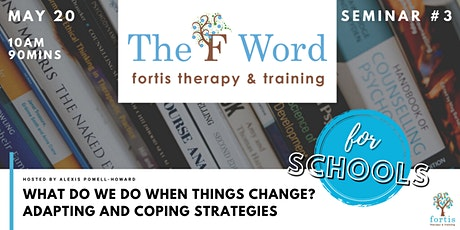What Do We Do When Things Change? Adapting and Coping Strategies tickets