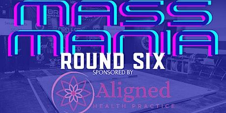 MASS Mania: Round Six tickets