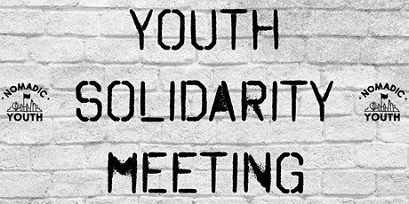 YOUTH SOLIDARITY MEETING tickets
