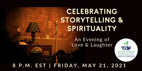 Celebrating Storytelling and Spirituality: An Evening of Love & Laughter tickets