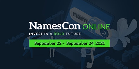 NamesCon Online 2021 - Invest in a Bold Future tickets