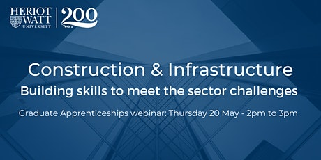 Construction & Infrastructure: building skills to meet sector challenges tickets
