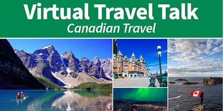 Virtual Travel Talk – Canadian Travel entradas