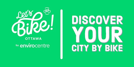 Discover Your City by Bike with Katimavik-Hazeldean Community Association tickets