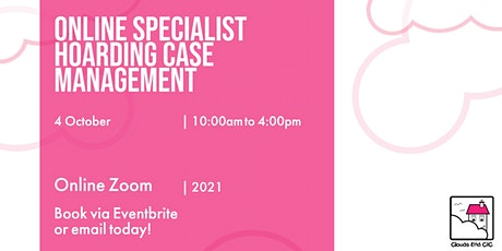 The Virtual Classroom -  Specialist Hoarding Case Management tickets