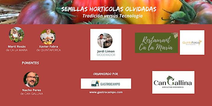 Imagen de GASTROTALKS- SEMILLAS HORTÍCOLAS OLVIDADAS: Tradición versus Tecnología