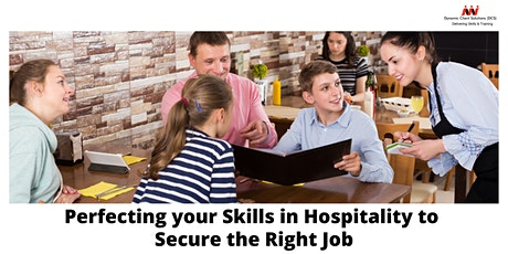 Reg Int - Perfecting Your Skills in Hospitality to Secure the Right Job tickets