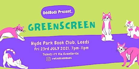 GreenScreen tickets