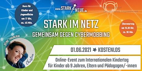 STARK IM NETZ - Gemeinsam gegen Cybermobbing - mit Christina aus Hamburg Tickets