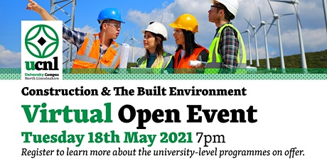 Construction and the Built Environment Virtual Open Event - May tickets