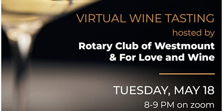 Virtual Wine tasting with For Love and Wine Tickets