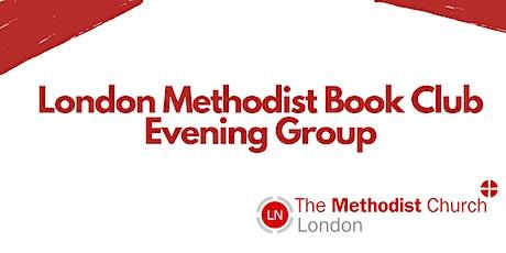 London Methodist Book Club: Evening Group tickets