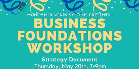 MMS Presents - Business Foundations Workshop: Strategy Document tickets