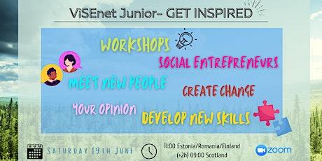 ViSENet Junior - Get Inspired biglietti