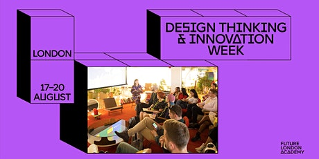 FLA: Design Thinking & Innovation Week tickets