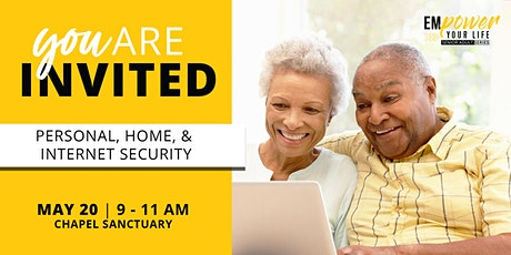 Empower Your Life Series for Senior Adults /Personal, Home, Internet Safety tickets