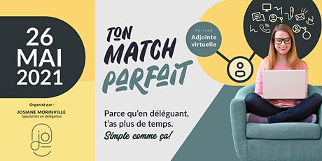 Ton Match Parfait – Édition Adjointe virtuelle tickets