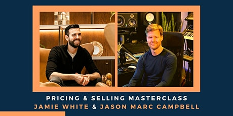 Pricing & Selling Masterclass With Jason Marc Campbell tickets