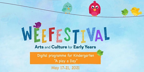 WeeFestival - A Play a Day - May 17 to 21, 2021 biglietti