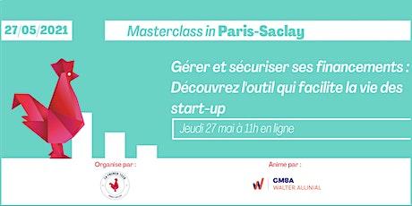 Gérer et sécuriser ses financements - Masterclass in Paris-Saclay billets