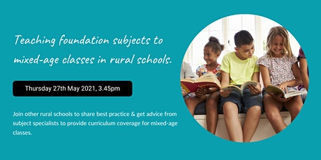 Teaching foundation subjects to mixed-age classes in rural schools. tickets