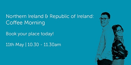 NI110521 Northern Ireland & Republic of Ireland: Coffee Morning tickets